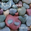 Fran Avni: Kulanu - All of Us in Harmony