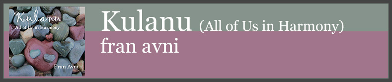 Kulanu - All of Us - Fran Avni - A Harmony Happening